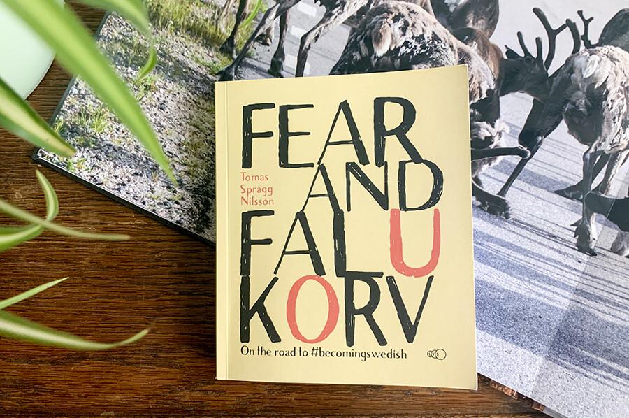 Fear and Falukorv- De #becomingswedish bucketlistvan Tomas Spragg Nilsson