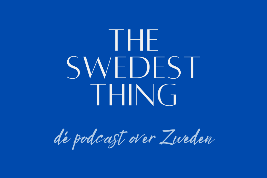 Podcast 'The Swedest Thing' in samenwerking met takemetosweden.be