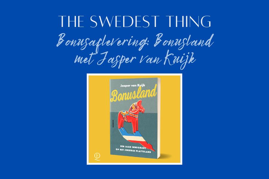 (Een podcast aflevering over het) Bonusland van Jasper van Kuijk